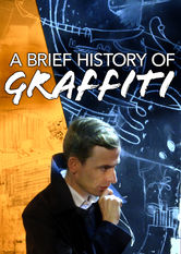 A Brief History of Graffiti