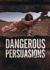 Dangerous Persuasions Netflix IN (India)